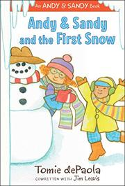 ANDY & SANDY AND THE FIRST SNOW by Tomie dePaola