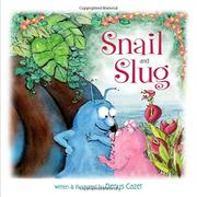 SNAIL AND SLUG by Denys Cazet