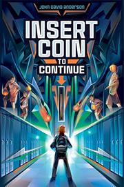 INSERT COIN TO CONTINUE by John David Anderson