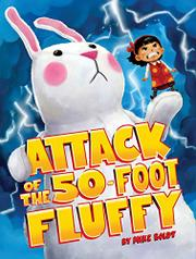 ATTACK OF THE 50-FOOT FLUFFY by Mike  Boldt