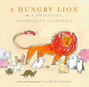A HUNGRY LION, OR A DWINDLING ASSORTMENT OF ANIMALS by Lucy Ruth Cummins