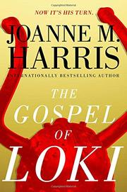 THE GOSPEL OF LOKI by Joanne M. Harris
