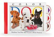 COLOR DOG by Matthew Van Fleet
