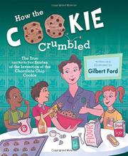 HOW THE COOKIE CRUMBLED by Gilbert Ford