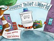 THE SADDEST TOILET IN THE WORLD by Sam Apple