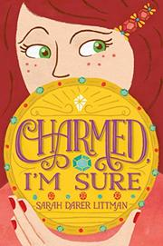 CHARMED, I'M SURE by Sarah Darer Littman