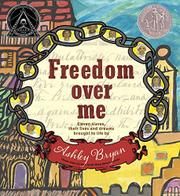 FREEDOM OVER ME by Ashley Bryan