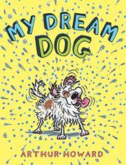 MY DREAM DOG by Arthur  Howard