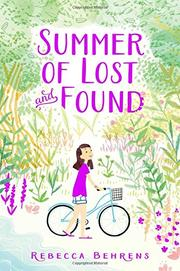 SUMMER OF LOST AND FOUND by Rebecca Behrens