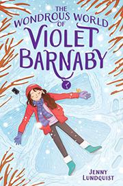THE WONDROUS WORLD OF VIOLET BARNABY by Jenny Lundquist