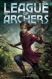 LEAGUE OF ARCHERS by Eva Howard