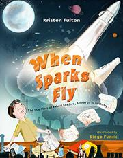 WHEN SPARKS FLY by Kristen Fulton
