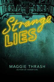 STRANGE LIES by Maggie Thrash