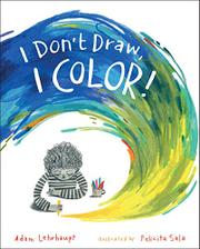 I DON'T DRAW, I COLOR! by Adam Lehrhaupt