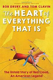 THE HEART OF EVERYTHING THAT IS by Bob Drury