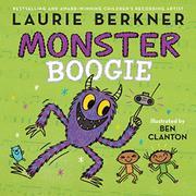 MONSTER BOOGIE by Laurie Berkner