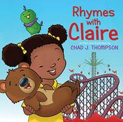 RHYMES WITH CLAIRE by Chad J. Thompson