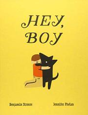 HEY, BOY by Benjamin Strouse