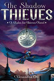 THE SHADOW THIEVES by Alexandra Ott