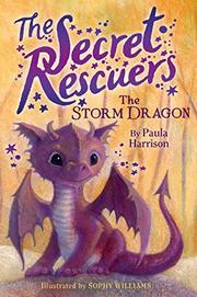 THE STORM DRAGON by Paula Harrison
