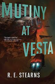 MUTINY AT VESTA by R.E. Stearns