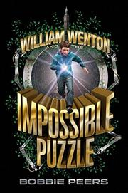 WILLIAM WENTON AND THE IMPOSSIBLE PUZZLE by Bobbie Peers