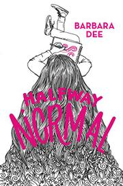 HALFWAY NORMAL by Barbara Dee