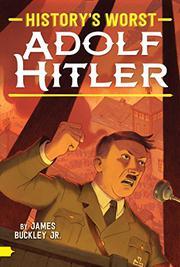 ADOLF HITLER by James  Buckley Jr.