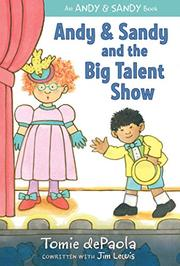 ANDY & SANDY AND THE BIG TALENT SHOW by Tomie dePaola