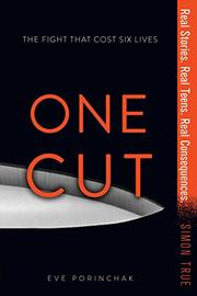 ONE CUT  by Eve Porinchak