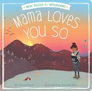 MAMA LOVES YOU SO  by Terry Pierce