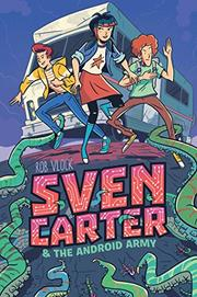 SVEN CARTER & THE ANDROID ARMY by Rob Vlock