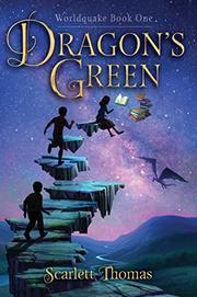 DRAGON'S GREEN by Scarlett Thomas