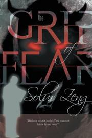 THE GRIP OF FEAR by Solur Zeng