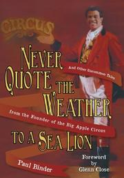 Never Quote the Weather to a Sea Lion by Paul Binder