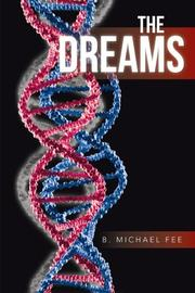 The Dreams by B. Michael Fee