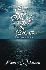 THE SKY AND THE SEA by Kevin J. Johnson