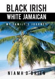 Black Irish White Jamaican by Niamh O'Brien