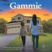GAMMIE by Nakeshia Nickerson