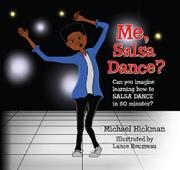 ME, SALSA DANCE? by Michael Hickman