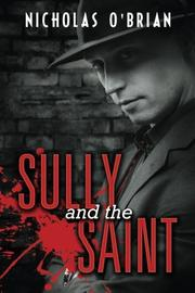 SULLY AND THE SAINT by Nicholas O'Brian