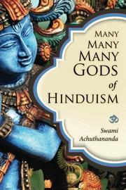 Many Many Many Gods of Hinduism by Swami Achuthananda