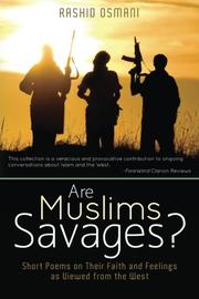 ARE MUSLIMS SAVAGES? by Rashid Osmani