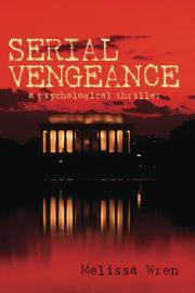 Serial Vengeance by Melissa Wren