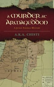 A Murder at Armageddon by A.K.A. Chisti