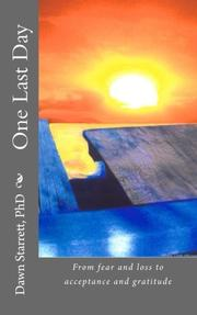 One Last Day by Dawn Starrett
