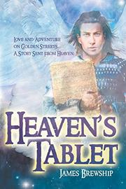 HEAVEN'S TABLET by James Brewship
