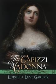 The Capizzi Madonna by Luisella Levi Garlick
