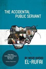 The Accidental Public Servant by Nasir Ahmad El-Rufai