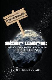 Star Wars: The Unofficial Joke and Riddle Book. by R.U. Kidding M.E.